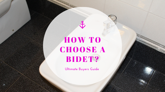 Buyers guide to choosing a bidet