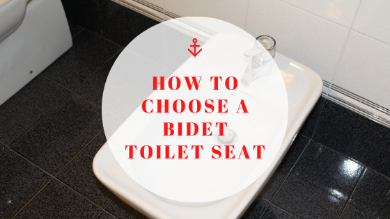 how to choose a bidet toilet seat